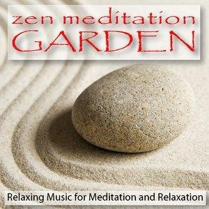 Альбом: Relaxation - Zen Meditation Garden: Relaxing Music for Meditation and Relaxation