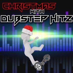 Альбом Dubstep Hitz - Christmas With Dubstep Hitz