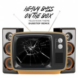 Альбом Dubstep Hitz - Heavy Bass On the Box Television Theme Dubstep Remix