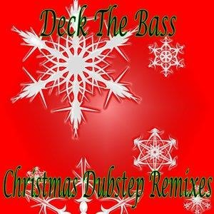 Альбом Dubstep Hitz - Deck The Bass Christmas Dubstep Remixes