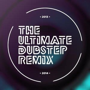 Альбом Dubstep Hitz - The Ultimate Dubstep Remix 2013-2014