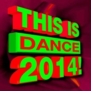 Альбом: Dj Remix Factory - This Is Dance! 2014