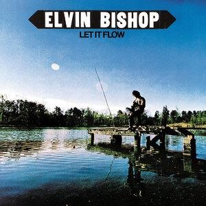 Альбом Elvin Bishop - Let It Flow