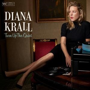 Альбом Diana Krall - Turn Up The Quiet