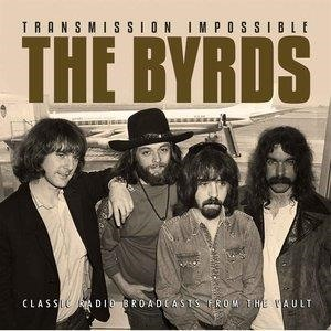 Альбом: The Byrds - Transmission Impossible