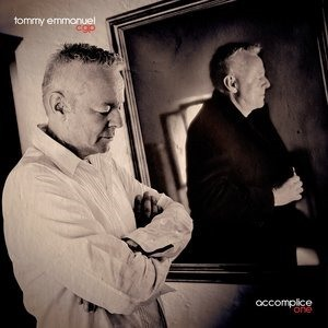 Альбом: Tommy Emmanuel - Accomplice One