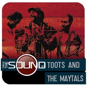 Альбом: Toots & The Maytals - This Is The Sound Of...Toots & The Maytals