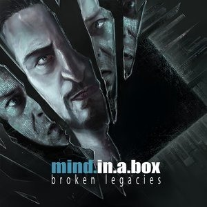Альбом: Mind.In.A.Box - Broken Legacies