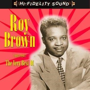 Альбом Roy Brown - The Very Best Of