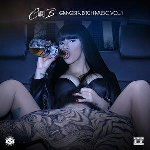 Альбом: Cardi B - Gangsta Bitch Music Vol 1