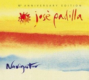 Альбом Jose Padilla - Navigator. 15th Anniversary Edition