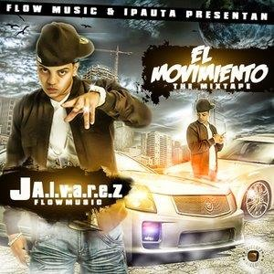 Альбом: J Alvarez - El Movimiento: The Mixtape