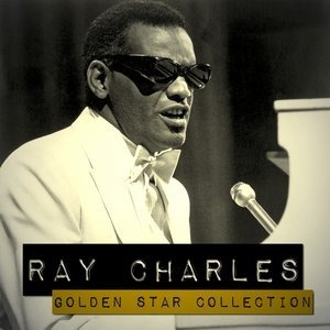 Альбом: Ray Charles - Ray Charles Golden Star Collection