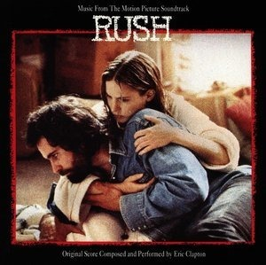 Альбом: Eric Clapton - Rush (Music from the Motion Picture Soundtrack)