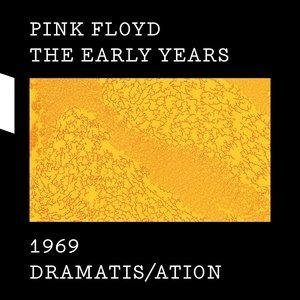 Альбом Pink Floyd - The Early Years 1969 DRAMATIS/ATION