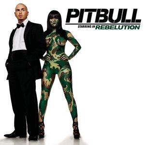 Альбом: Pit Bull - Pitbull Starring In Rebelution