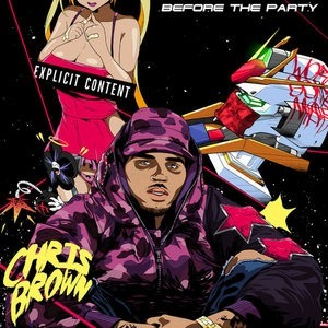 Альбом: Chris Brown - Before the Party, Vol. 2