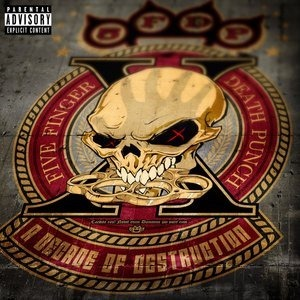 Альбом Five Finger Death Punch - A Decade of Destruction