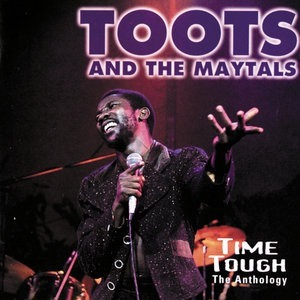 Альбом: Toots & The Maytals - Time Tough: The Anthology
