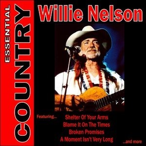 Альбом: Willie Nelson - Essential Country - Willie Nelson