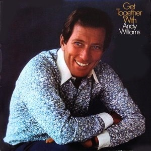 Альбом: Andy Williams - Get Together with Andy Williams