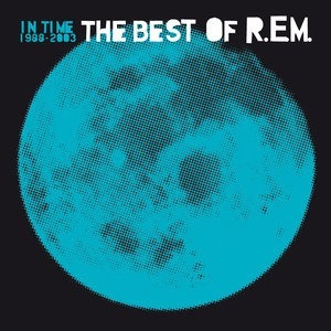 Альбом: R.E.M. - In Time: The Best Of R.E.M. 1988-2003