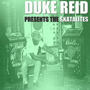 Альбом: The Skatalites - Duke Reid Presents