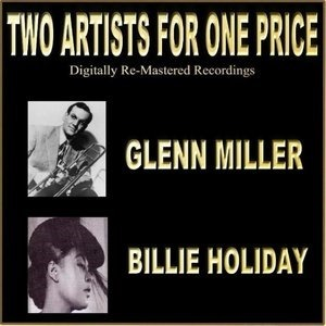 Альбом: Glenn Miller - Two Artists For One Price