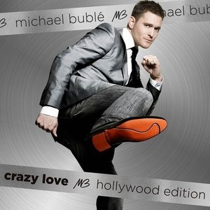 Альбом: Michael Bublé - Crazy Love