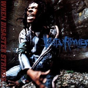 Альбом: Busta Rhymes - When Disaster Strikes...