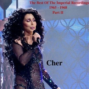 Альбом: Cher - The Best Of The Imperial Recordings: 1965-1968 Part II