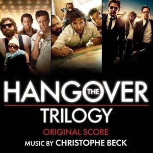 Альбом: Christophe Beck - The Hangover Trilogy: Original Score