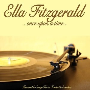 Альбом: Ella Fitzgerald - Once Upon a Time