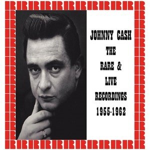 Альбом Johnny Cash - Live & Rare Recordings 1955-1962