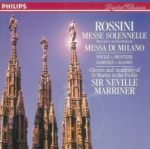 Альбом Sir Neville Marriner - Rossini: Petite Messe solennelle; Messa di Milano