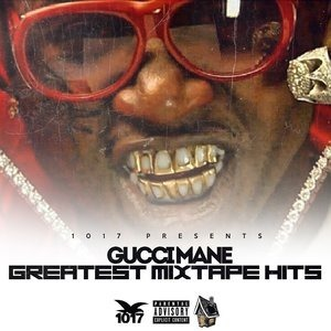 Альбом: Gucci Mane - Greatest Mixtape Hits