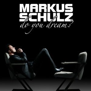 Альбом: Markus Schulz - Do You Dream?