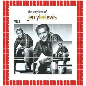 Альбом: Jerry Lee Lewis - The Very Best Of Jerry Lee Lewis, Vol. 2