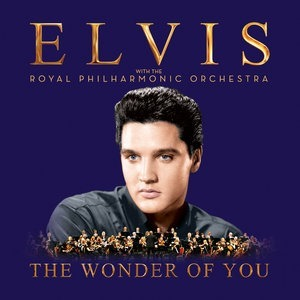 Альбом: Elvis Presley - The Wonder of You: Elvis Presley with the Royal Philharmonic Orchestra