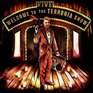 Альбом: Five - Welcome to the Terronia Show