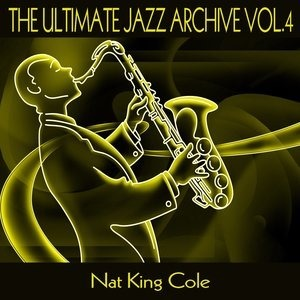 Альбом: Nat King Cole - The Ultimate Jazz Archive, Vol. 4