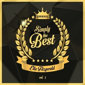 Альбом: Ella Fitzgerald - Simply the Best, Vol. 1