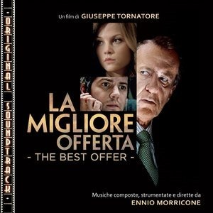 Альбом: Ennio Morricone - O.S.T. La migliore offerta (The Best Offer)