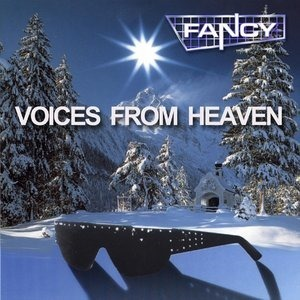Альбом Fancy - Voices From Heaven