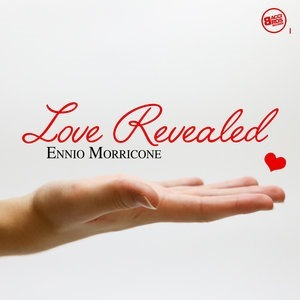 Альбом: Ennio Morricone - Love Revealed