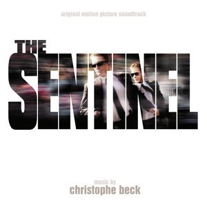 Альбом: Christophe Beck - The Sentinel
