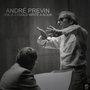 Альбом: Andre Previn - André Previn, Vol. 2: I Could Write a Book