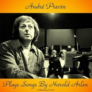 Альбом: Andre Previn - André Previn Plays Songs by Harold Arlen