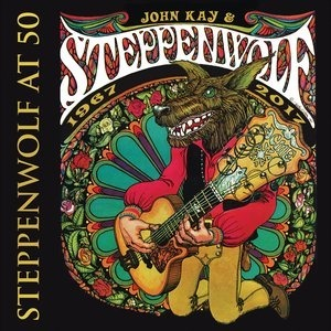 Альбом: Steppenwolf - Steppenwolf at 50