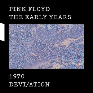 Альбом Pink Floyd - The Early Years 1970 DEVI/ATION